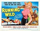 RUNNING WILD 02 VINTAGE B-MOVIE REPRODUCTION ART PRINT A4 A3 A2 A1