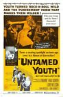 UNTAMED YOUTH 01 CLASSIC B-MOVIE REPRODUCTION ART PRINT A4 A3 A2 A1