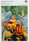 London Underground - Days On Water 1989 LU129 Art Print A4 A3 A2 A1