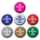 WEDDING ANNIVERSARY PIN BADGES/MAGNETS - 25mm, 38mm or 58mm - MARRIED IN YEAR