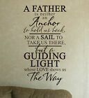 Father Is Anchor Sail Guiding Light Love Wall Vinyl Sticker Decal Saying 12Wx22H