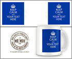 Keep Calm And Your Text Here Personalise Your Mug 14 Colours Printed Ceramic Mug