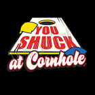You Shuck At Cornhole T Shirt Choose Style, Size, Color Bean bag Toss Game 10372