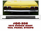 QG-306 1973 DODGE DART SPORT - TAIL PANEL STRIPE - MULTI LINE