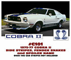 C101 1975-77 FORD MUSTANG - COBRA II - COMPLETE SIDE STRIPE and DECAL KIT
