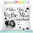 PERSONALISED CUSHION I LOVE YOU TO THE MOON AND BACK MOTHERS VALENTINES DAY GIFT