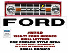N740 1966-77 FORD BRONCO - FORD FRONT GRILL - LETTER SET - FORD NAME - LICENSED