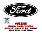 "N311 FORD OVAL DECAL - 8"" Tall x 20"" Long - SOLID STYLE - LICENSED"