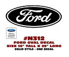 "N312 FORD OVAL DECAL - 10"" Tall x 25"" Long - SOLID STYLE - LICENSED"