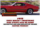SP 415 1969 FORD MUSTANG - MACH 1 SIDE STRIPE - CUSTOM - NO NAME