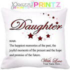 PERSONALISED NOUN DAUGHTER CUSHION BIRTHDAY CHRISTMAS LOVE GIFT UNIQUE GIRLS