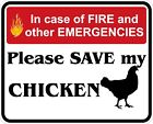 In Case of Fire Save My Chicken Decals / Stickers