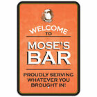 Welcome To Bar 8* x 12* Plastic Sign Names Male Mi-My