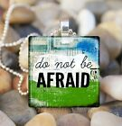 """DO NOT BE AFRAID"" INSPIRATIONAL INNER COURAGE STRENGTH GLASS PENDANT NECKLACE"