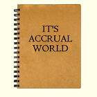 Blank Writing Journal Diary Notebook - It's Accrual World - 5 x 7 inch