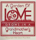 Garden of Love Grows in Grandmothers Heart Wall Decals Sticker Quote Saying