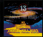 13 Above The Night My Life With The Thrill Kill Kult CD album (CDLP) USA