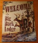 WELCOME TO BIG BUCK LODGE Rustic Log Cabin Deer Terry Redlin Home Decor Sign NEW