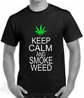 FUNNY HUMOUR SLOGAN SIZE S TO XXXL CANNABIS WEED KEEP CALM SMOKE WEED T SHIRT