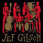 JEF GILSON - THE ARCHIVES * NEW CD