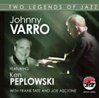 JOHNNY VARRO - TWO LEGENDS OF JAZZ NEW CD