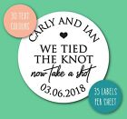 WE TIED THE KNOT TAKE A SHOT wedding stickers labels seal name favours DRINK S25