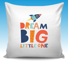 Dream Big Little One Quote Cover Cushion Gift Birthday, Christmas, Kids
