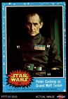1977 Topps Star Wars #60 Peter Cushing as Grand Moff Tarkin EX/MT $3.5 USD on eBay