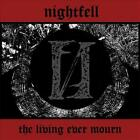 NIGHTFELL THE LIVING EVER MOURN NEW VINYL RECORD