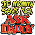 ask daddy t shirt one piece kid toddler baby shower gift birthday US sz new x