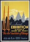 44th Annual Exhibition | Chicago and Vicinity | Vintage Poster | A1, A2, A3