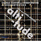 GROUNDTRUTHER - ALTITUDE 2 CDs Charlie Hunter Bobby Previte John Medeski