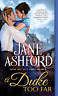 Ashford Jane-Duke Too Far BOOK NEW