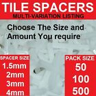 TILE SPACERS ~ Choose Your Size ~ 1.5 2 3 & 4mm ~ Packs 50 100 & 500 ~FLOOR WALL