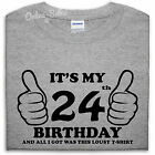 It's My 24th Birthday Lousy T Shirt Awesome Gift Idea Funny Present Mens Womens