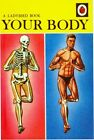 Vintage Ladybird Book Your Body Cover Poster A3/A2/A1 Print