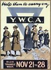 Vintage British World War One YWCA  Appeal Poster  A3/A2/A1 Print