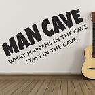 Man Cave Wall Sticker - What happens in the cave stays in the cave wall art