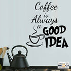 Coffee Good Idea Kitchen Wall Art Stickers Decals Vinyl Decor Home Mural Quote