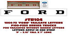 TR104 1964-72 FORD TRUCK  -FLAT TAILGATE DECAL LETTERS -  F100 F150 F250 SERIES