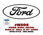"N302 FORD OVAL DECAL - 5"" Tall x 12 Long - OPEN STYLE - LICENSED"