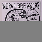 NERVEBREAKERS: I Wanna Kill You / They Were Doin' The Pogo 45 (PS, reissue) Pun
