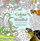 Underwater (Small Adult Colouring Book) (Colour Me Mindful) New Mindfulness P B