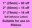 """1"""" 25mm / 2"""" 50mm / 3"""" 75mm Letters / Numbers for ribbon, suitable for Florists"""