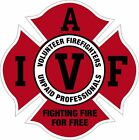 IAVFF Fighting Fire For Free Volunteer Window Decal  - Various sizes Free Ship