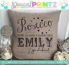 PERSONALISED PROSECCO CANVAS CUSHION HowClassyLadies Get Sh*tfaced CHISTMAS GIFT