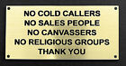 Engraved Sign - No Cold Callers, Sales People, Canvassers, Religious Groups