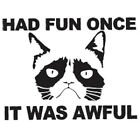 Had Fun Once, It Was Awful Funny Cat T Shirt Sizes Youth- 6XL Tee