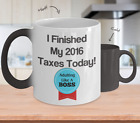 Funny Taxes Finished Today Color Changing Mug - Adulting Like A Boss