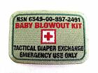 Baby Blowout Kit ~ Embroidered Cloth Patch ~ Tactical Diaper Exchange  Daddy Bag